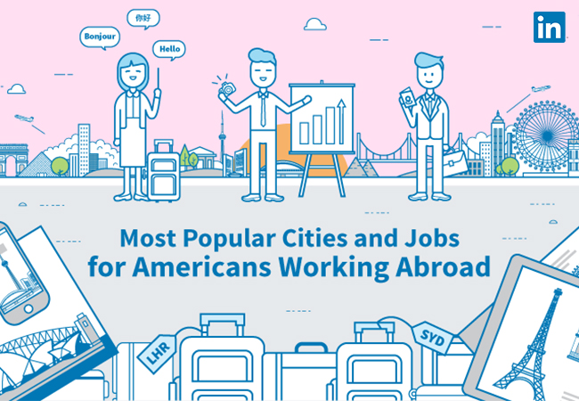 most popular cities and jobs for americans working abroad official linkedin blog - Most Popular Jobs In America Most Popular Careers In The Usa