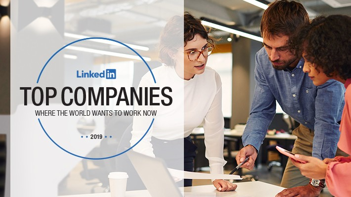 Start Your Job Search With the 2019 LinkedIn Top Companies